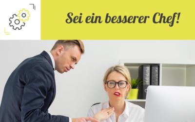 10 Tipps, um ein besserer Chef zu sein