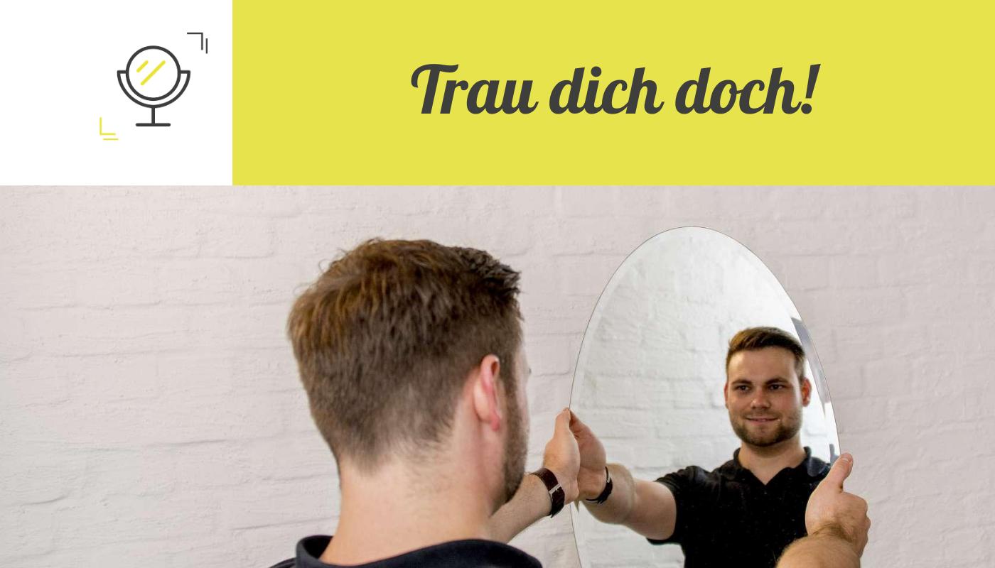 Wage den Blick in den Spiegel - www.teammentoren.de